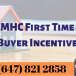 New CMHC First Time Home Buyer Incentive